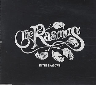 In The Shadows The Rasmus