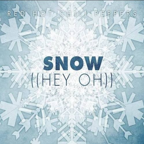 Snow (Hey Oh) The Red Hot Chili Peppers
